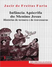 frei jacir jesus criança infancia cristo apocrifos