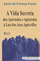 apostolos secreta apocrifos frei jacir